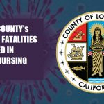 More Than 50% of All Coronavirus Deaths in Los Angeles County are at Nursing Homes